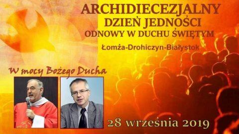 Archidiecezjalny Dzień Jedności Odnowy w Duchu Świętym